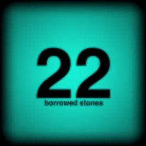 22borrowedstones