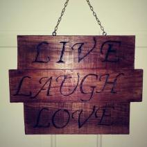 sign live laugh love